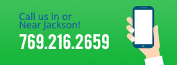 call us in or near Jackson! -- 769.216.2659